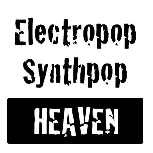 Electropop Synthpop Heaven