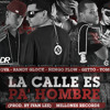La Calle Es Pa ' Hombre - Nova Ft. Randy Glock, Ñengo Flow, Getto & Yomo (Prod. By Ivan Lee)