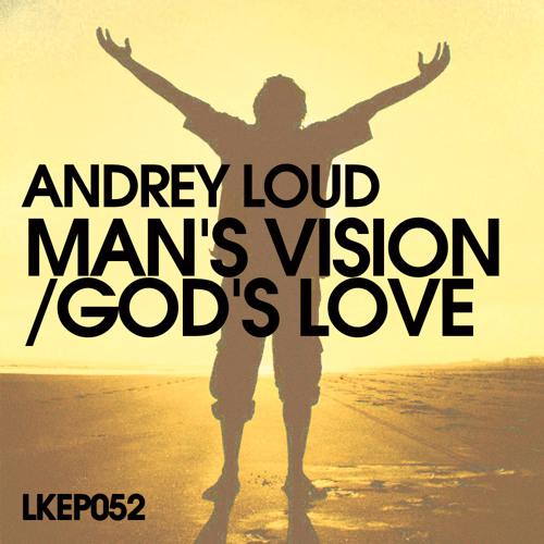 Andrey Loud - God's Love (Sebastien Leger-Essential mix-20-03-10)