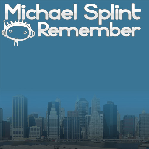 Remember (Original Club Mix) (clip)