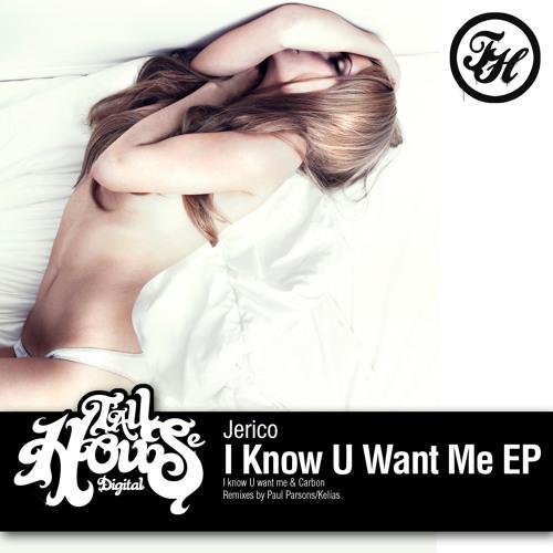 Jerico - I Know U Want Me (TallHouseDigital Records)