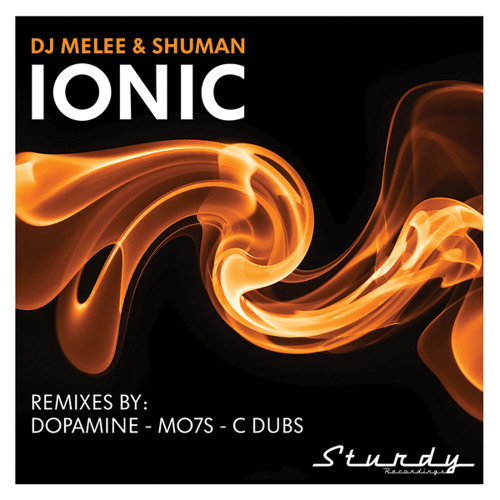 DJ Melee and Shuman - Ionic - (Dopamine Remix)