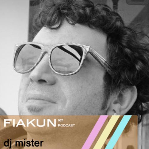 Fiakun Podcast 007 - DJ Mister