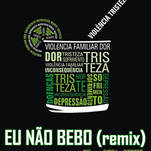 """Dee part. Fydell e D'Cristo - """"Eu não bebo"""" (Remix 2)"""
