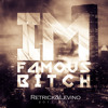 Retrick Abigail & Levino ( Mc Vocab ) I'm Famous Bitch (2011 Original)*Top 100 Electro