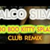 Boo Boo Kitty Splash Club Remix