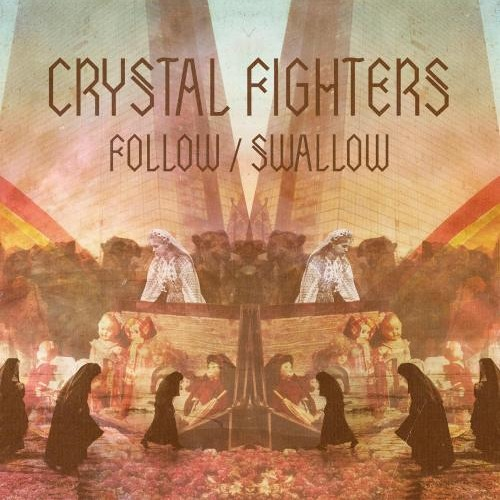 Crystal Fighters - Follow (Jayweed remix)