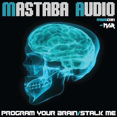 Mastaba Audio - Program Your Brain -ON STORES-