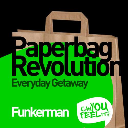 Funkerman - Paperbag Revolution