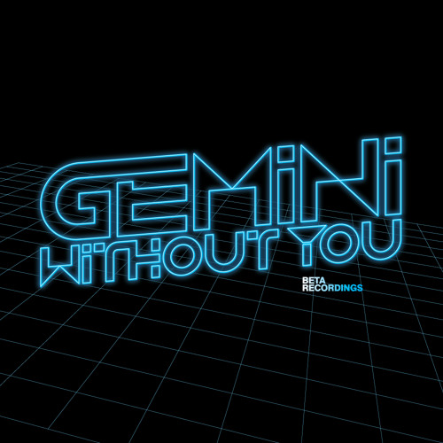Gemini - Without You