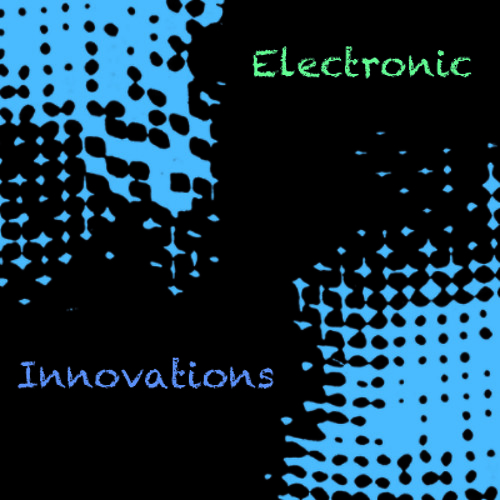 Electronic Innovations (Electro/NuRave/Trash)