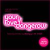 Juan Belmonte - Your Love Is Dangerous (SinApelildos Turntable Masters Club Mix)