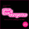 Juan Belmonte - Your Love Is Dangerous (SinApellidos Longplay Club Mix)