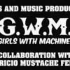 B.G.W.M.G (BIKINI GIRLS WITH MACHINE GUNS co-produced with MUSTACHE)