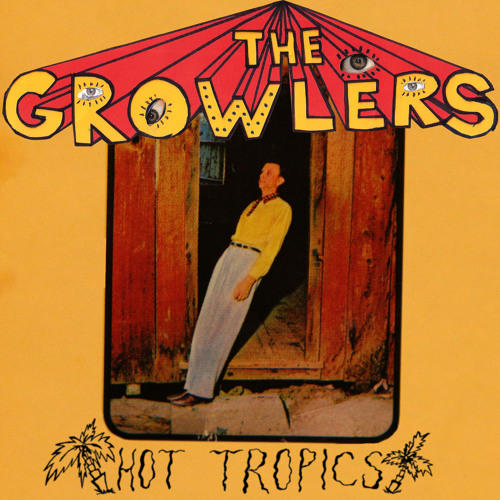 The Growlers - Gay Thoughts