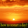 Download How To Restart A Day? Mp3
