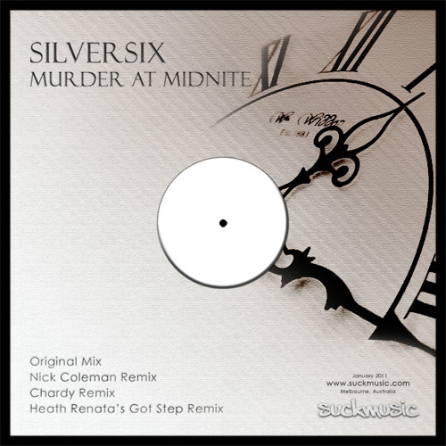 Murder At Midnite (Nick Coleman Remix) - Silversix