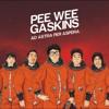 PEE WEE GASKINS Jakarta is a Mistake
