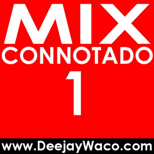 Mix connotado 1 - www.DeejayWaco.com - Radio Carolina