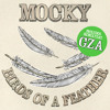 Mocky feat. GZA - Birds Of A Feather