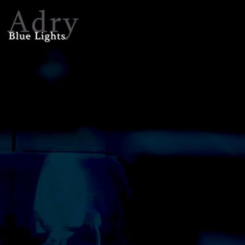 Adry - Blue Lights