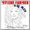 Mylene Farmer & Dj Alex - L'Amour n'est rien... (Club remix)