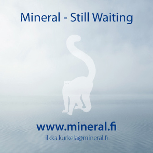 Mineral Still Waiting (MSTK010 Free)