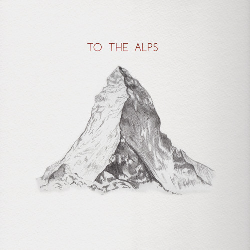 To The Alps