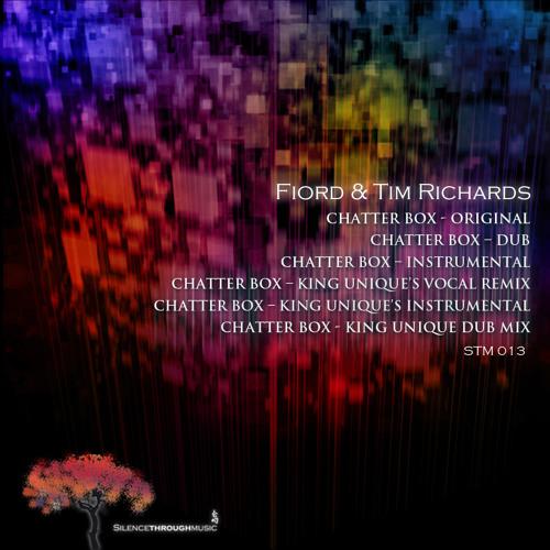 "Fiord & Tim Richards ""Chatterbox (King Unique Remix)"""