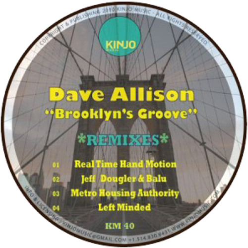 Dave Allison - Brooklyn's Groove (Real Time Hand Motion RMX)