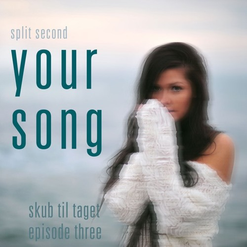 Split Second x Blackmill x Ellie Goulding - Your Song Remix