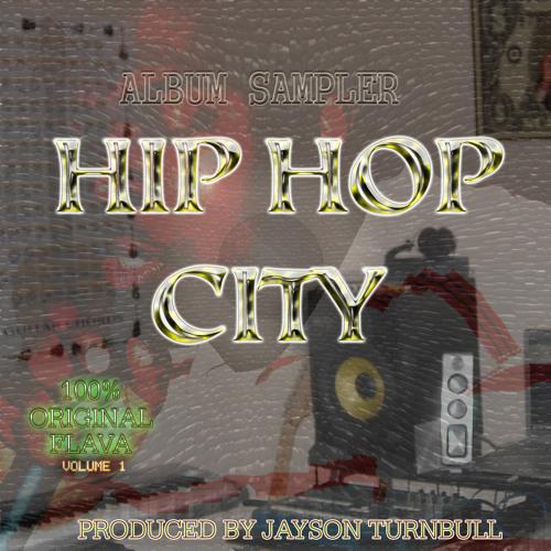HIP HOP CITY, VOL. 1 BY JAYSON TURNBULL, ALBUM SAMPLER