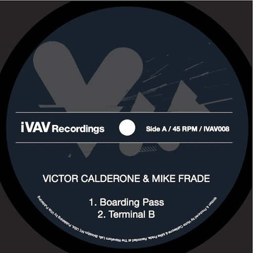 Victor Calderone & Mike Frade - Boarding Pass