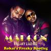 Madcon ft. Ameerah - Freaky Like Me (Rokai's Freaky Bootleg)