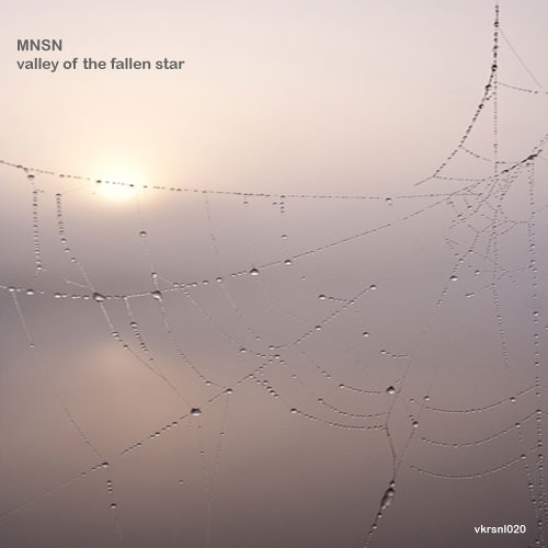 MNSN - Lonely streets [VRKSNL020]