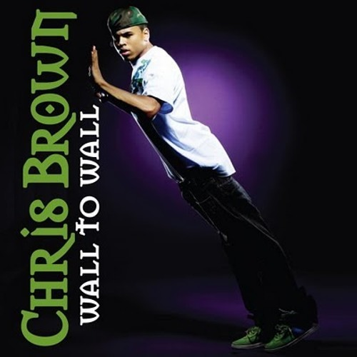 CHRIS BROWN - WALL TO WALL (CHASE REWORK)