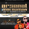 ARSENAL 2 MIX RUMBA BY DJ EVRA
