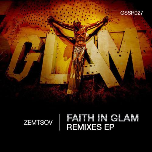 Zemtsov - Faith In Glam (Ant.J.Box Remix)