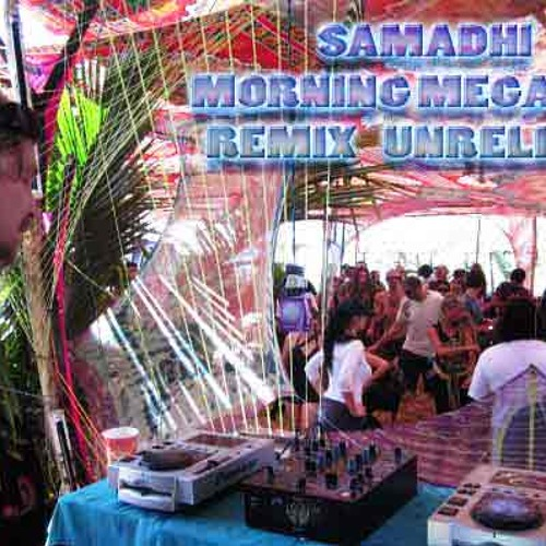 Samadhi morning tracks  megamix  demo unrelise }
