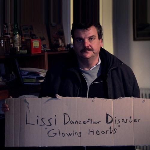 Lissi Dancefloor Disaster - Glowing Hearts