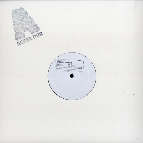 Acker Dub 007 B1 Oscar Sala & Oscar Barila - Vent de la nuit (Mollono.Bass Rmx) - WACKELBARSCH EP