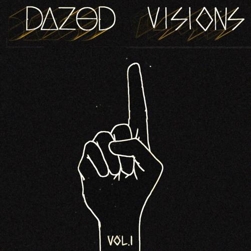 Dazed - Visions Vol. 1