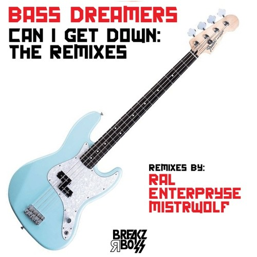 Bass Dreamers - Can I Get Down (Ral Remix) - OUT NOW ON BEATPORT / TOP 5 TRACKITDOWN BREAKS CHART