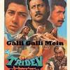 Gali Gali Mein - Tridev  by Dj Hani & Dj Khalid