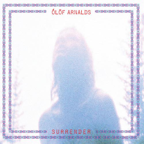 Ólöf Arnalds - Surrender (Album Version)
