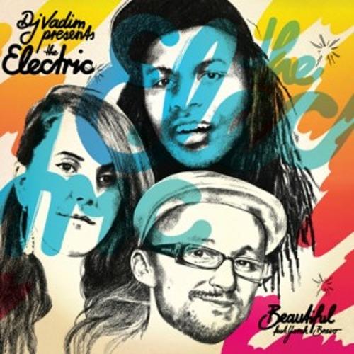 The Electric - Beautiful feat Yarah Bravo (Steevo Extra DUB rmx)