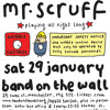 Mr Scruff live DJ mix from Band On The Wall, Manchester, Sat 29th Jan 201
