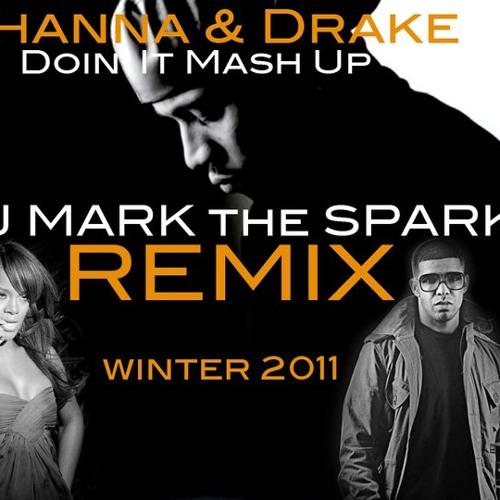 RIHANNA DRAKE DOIN IT REMIX MASH DOWN!!!