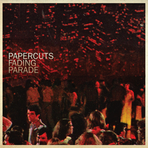 Papercuts - Do You Really Wanna Know