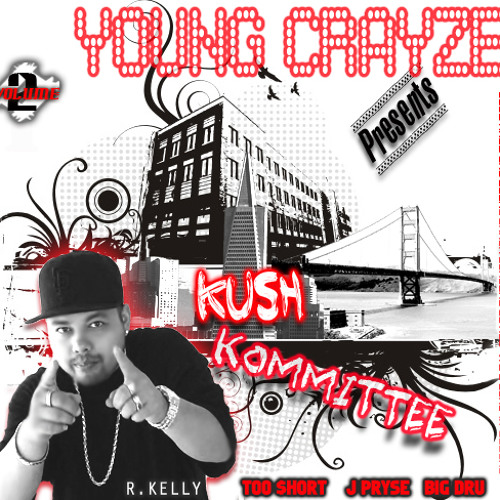 Young Crayze presents Kush Kommittee Vol2